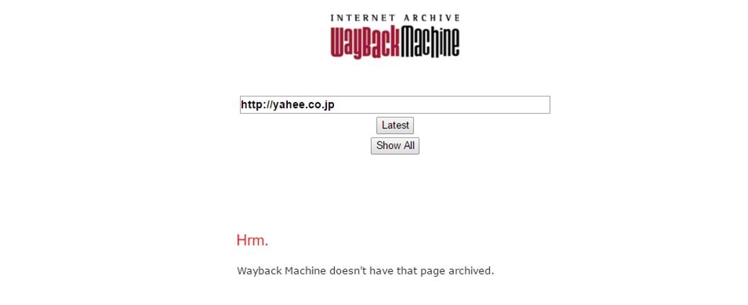 WAYBACKMACHINE ヒットなしの場合